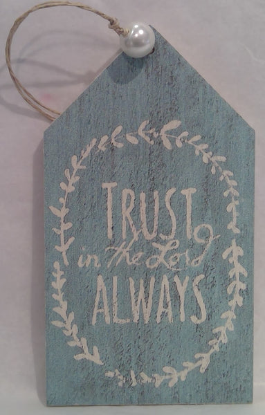 TRUST IN THE LORD - Wooden Gift Tag (Clearance)