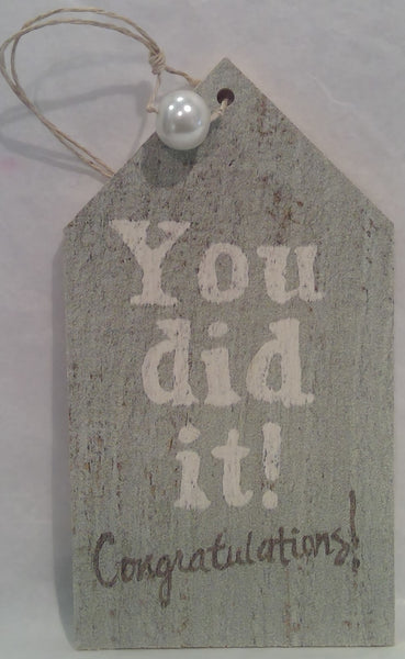 YOU DID IT - Wooden Gift Tag