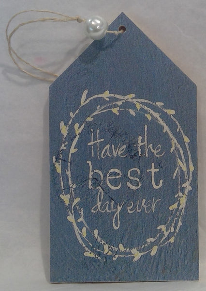 BEST DAY EVER - Wooden Gift Tag, blue (Clearance)