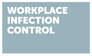 Workplace Infection Control