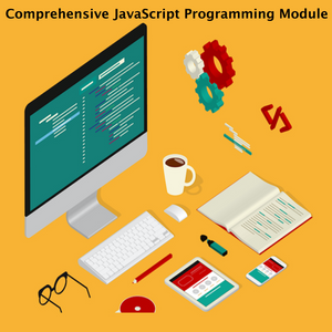 Comprehensive JavaScript Programming Module