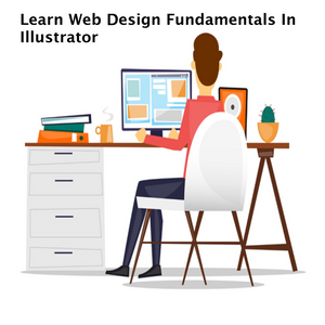 Learn Web Design Fundamentals In Illustrator