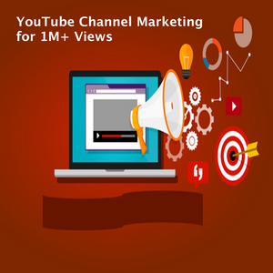 YouTube Channel Marketing for 1M+ Views