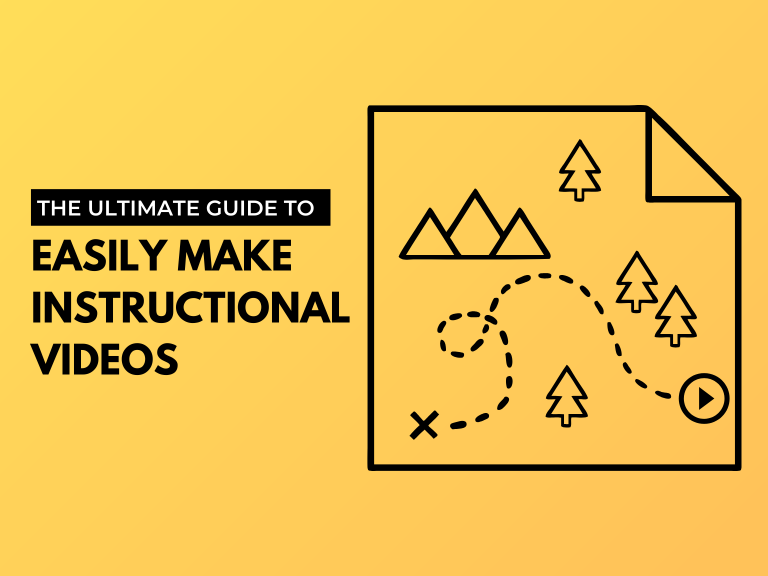 The Ultimate Guide to Easily Make Instructional Videos - Camtasia
