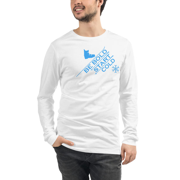 Be Bold Start Cold uphill snowflake blue font Unisex Long Sleeve Tee