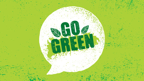 Go Green for the environment