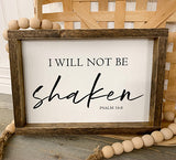I Will Not Be Shaken