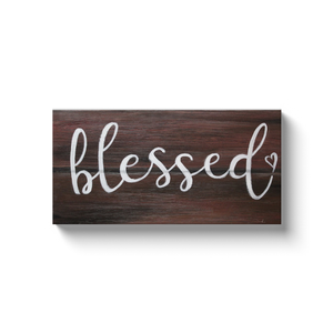 Blessed Sign Canvas Wraps
