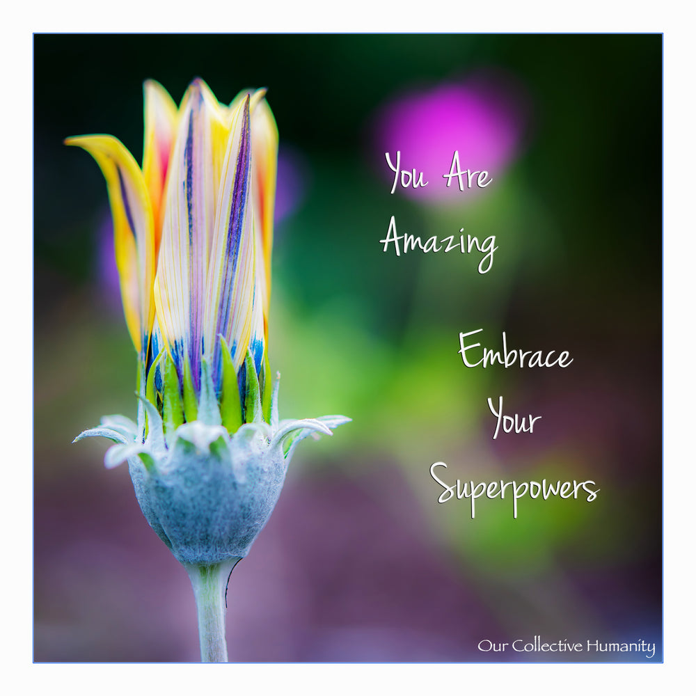 You Are Amazing - Embrace Your Superpowers