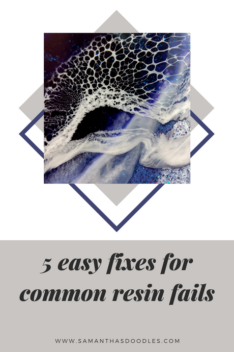 5 EASY FIXES to Common Resin FAILS