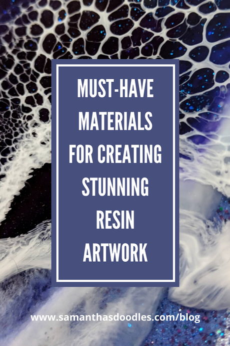 My List of Must-Have Materials for Creating Stunning Resin Artwork