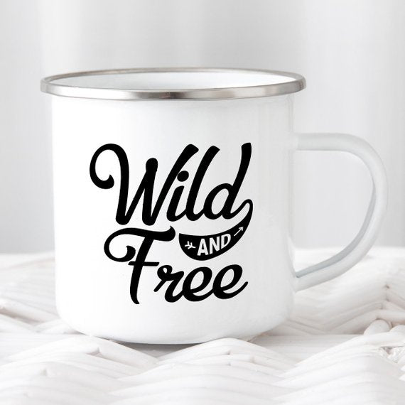 Enamel Mug Wild and Free