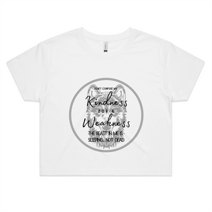 "White Crop tee - Soul Valley Tribe original design on our crop tee. ""Don't confuse my kindness for a weakness..."""