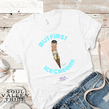 Load image into Gallery viewer, soulvalleytribe But First, Ice Cream white Tee blue writing Mockup photo