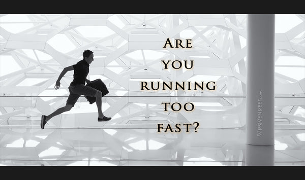 Are you running too fast?