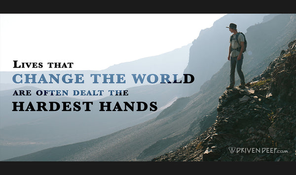 Lives that change the world are often dealt the hardest hands.