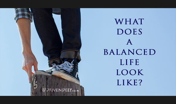 What does a balanced life look like?