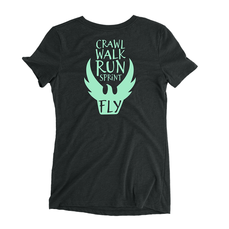 Crawl Walk Run Sprint Fly - Women's Fitted T-Shirt