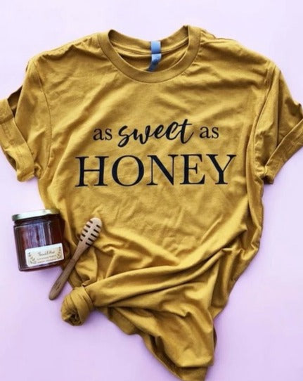 Sweet As Honey T Shirt