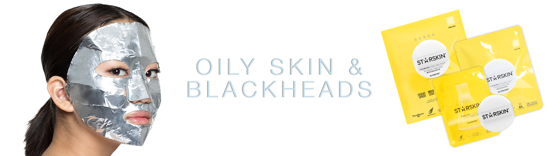 oily skin & blackheads banner platinum peel mask and glowstar peeling puff
