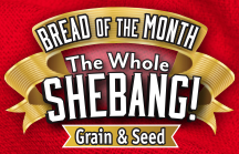 The Whole (Grain & Seed) Shebang!