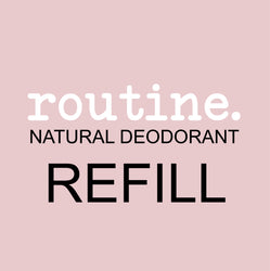 routine. natural deodorant refill