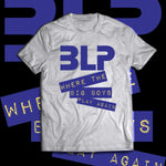 "BLP ""Where the Big Boys Play"" Style T-Shirt"