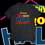 "SLA ""In Your Hall: Strong Style"" T-Shirt"