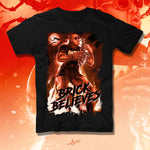 """Brick Believes"" Mr Brickster Official T-Shirt"