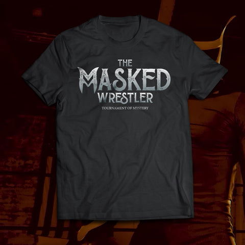 """The Masked Wrestler"" Official T-Shirt"