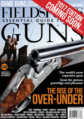 PRE-ORDER - Fieldsports Essential Guide to Game Guns Summer 2017 edition