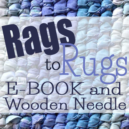 Rags to Rugs eBook and Wooden Needle