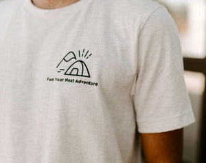Fuel Your Next Adventure Tee