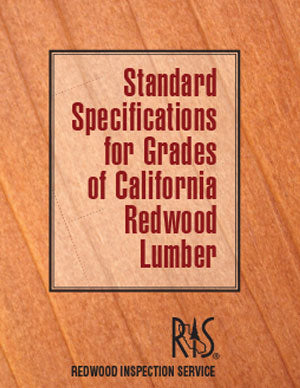 2019 Standard Specifications for Grades of California Redwood Lumber
