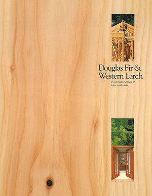 Douglas Fir and Western Larch