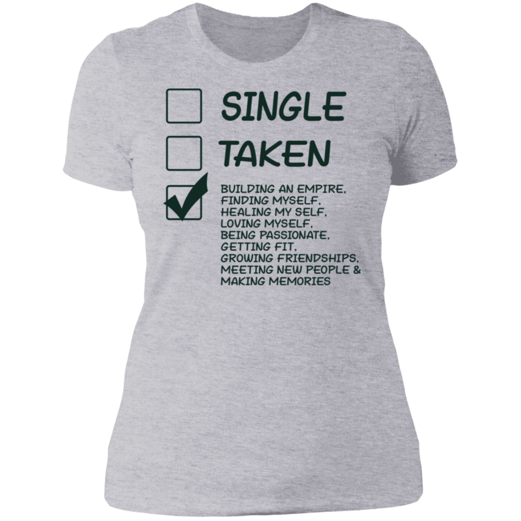 Single Taken Ladies' Boyfriend T-Shirt