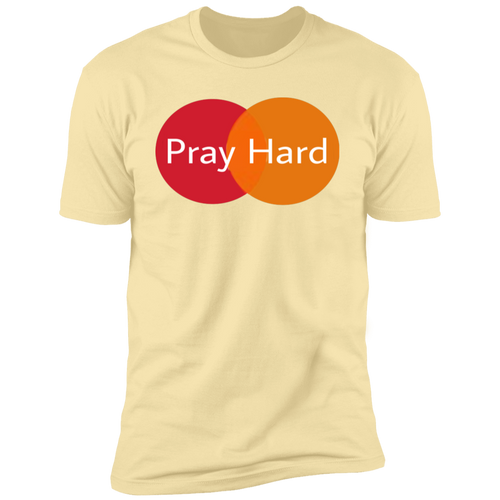 Pray hard  T-Shirt