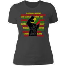 Load image into Gallery viewer, SAY THEIR NAMES Ladies T-Shirt