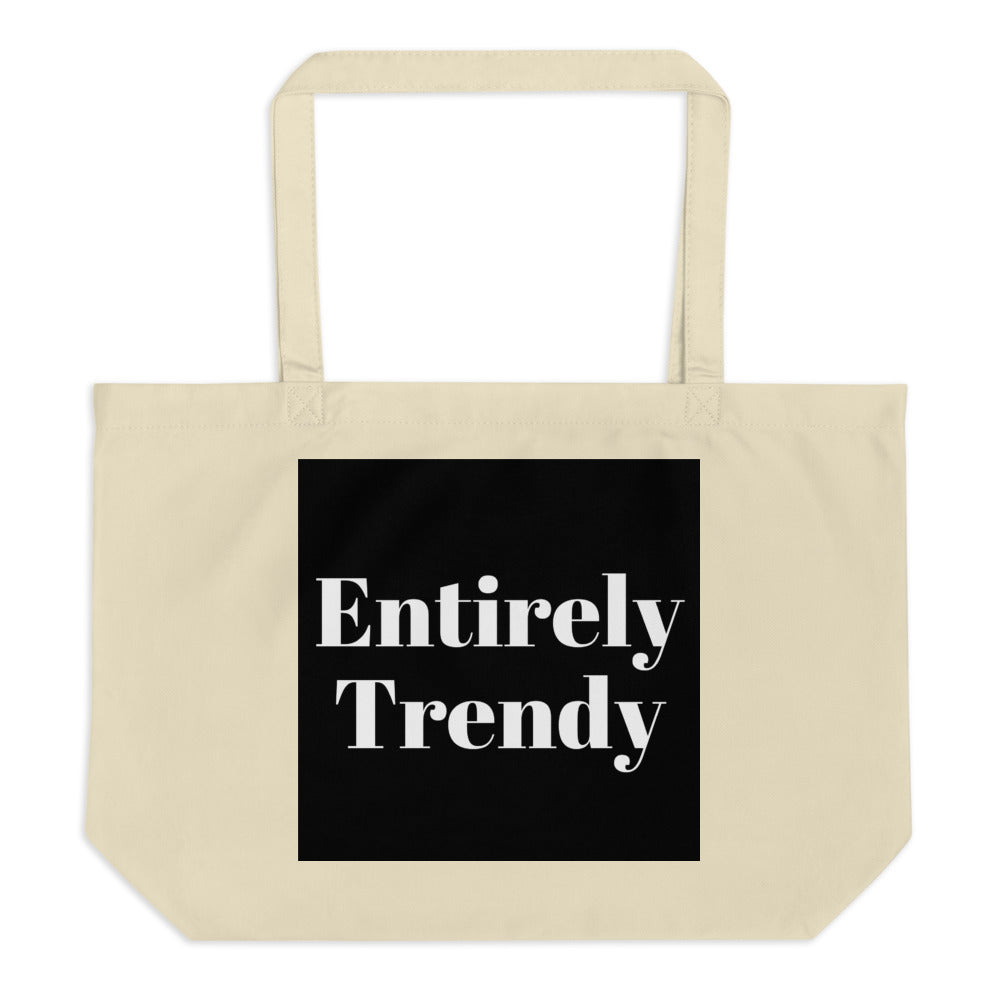 Entirely Trendy Large organic tote bag