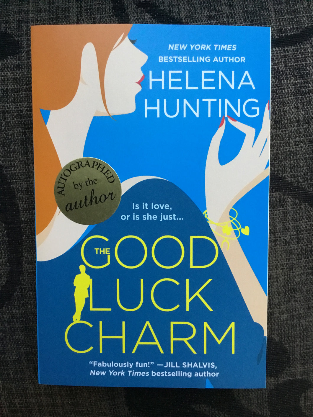 "Helena Hunting ""The Good Luck Charm"" SIGNED NEW"