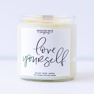 "Brighter Days Co. - ""Love Yourself"" Soy Candle"