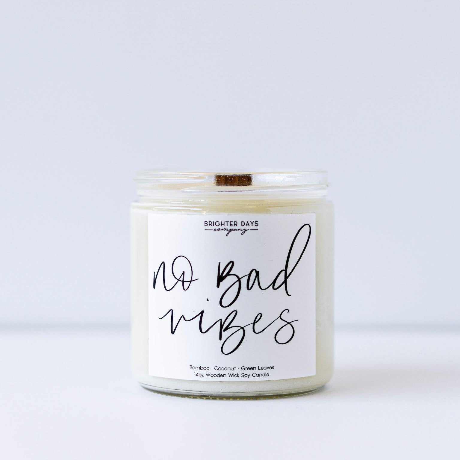"Brighter Days Co. - ""No Bad Vibes"" Soy Candle"