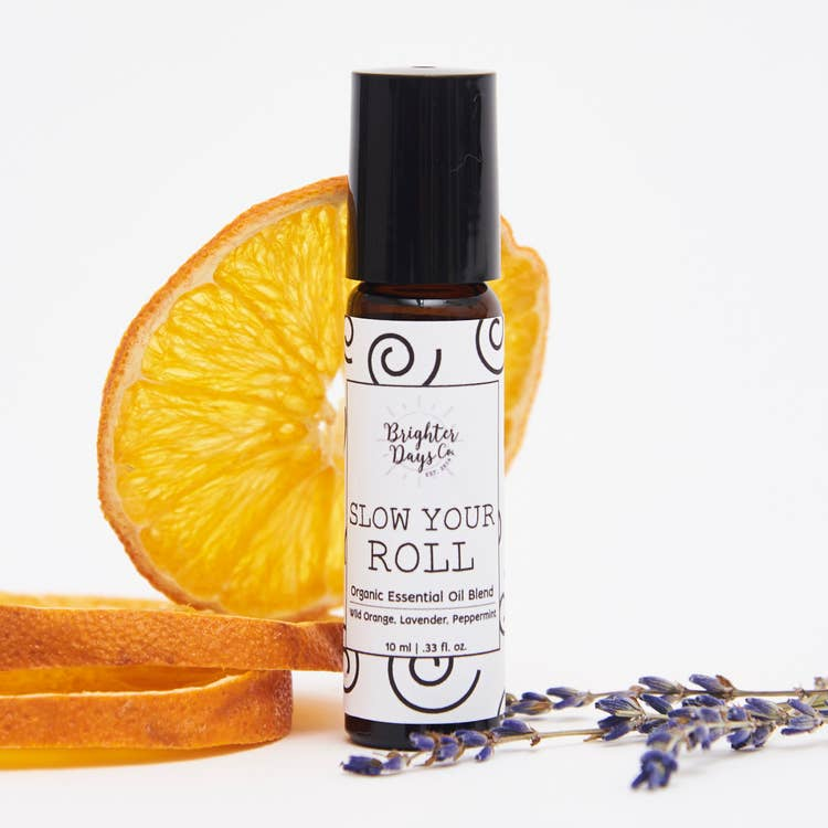 """Slow Your Roll"" Essential Oil Roller - Brighter Days Co."