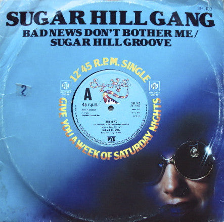 Sugar Hill Gang - Bad News Dont Bother Me - Vinyl Collection Only Preowned