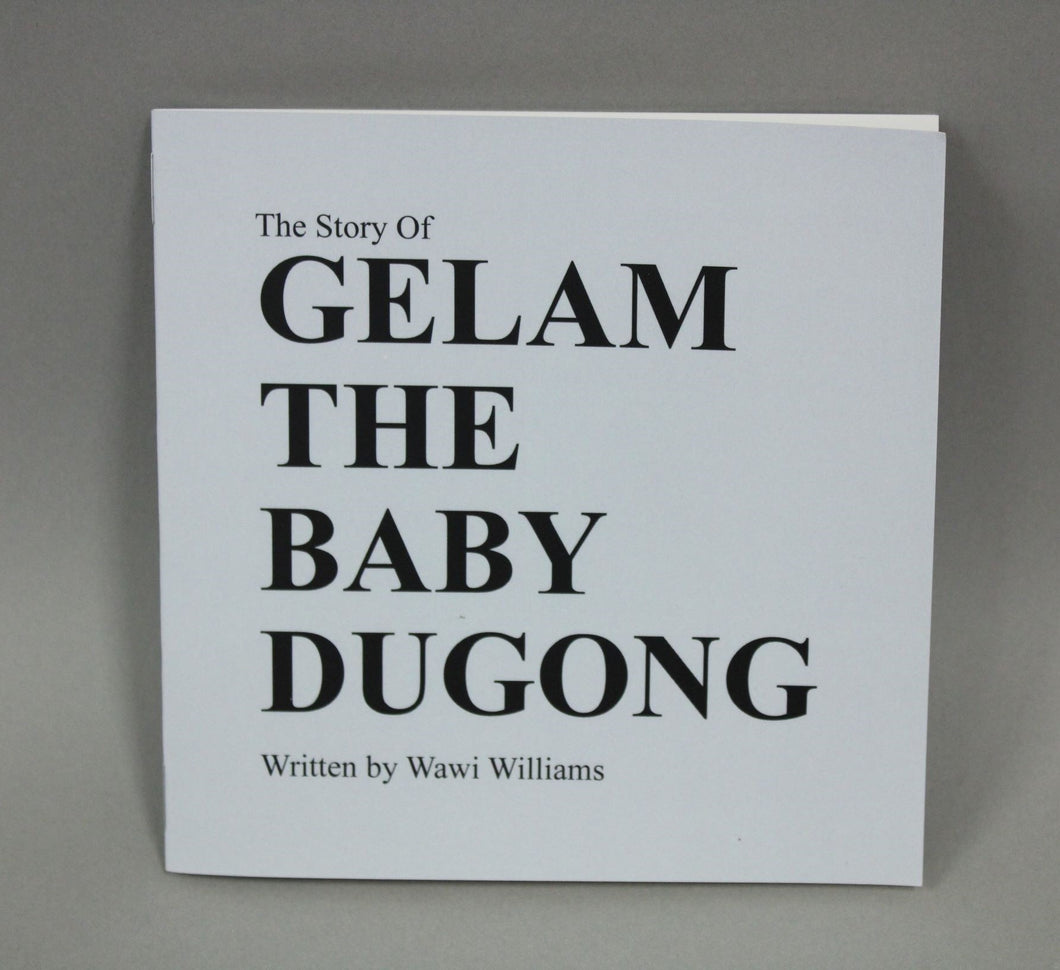 Book - Gelam the Baby Dugong - Wawi Williams