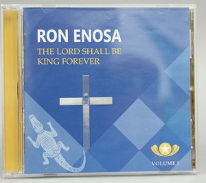 CD - The Lord Shall Be King - Ron Enosa