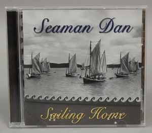 CD - Sailing Home - Seaman Dan