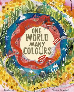 One World Many Colours - Ben Lerwill & Alheteia Straathof