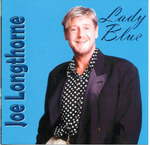 'LADY BLUE' JOE LONGTHORNE MBE  AUDIO CD