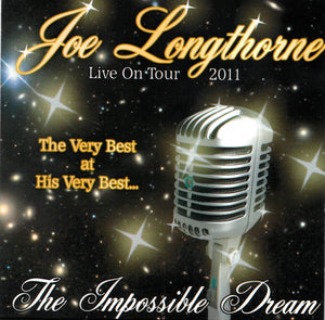 'THE IMPOSSIBLE DREAM' JOE LONGTHORNE MBE  AUDIO CD